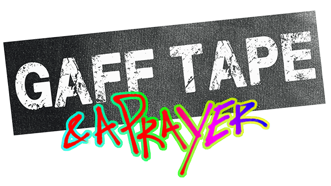 Gaff Tape and a Prayer Logo